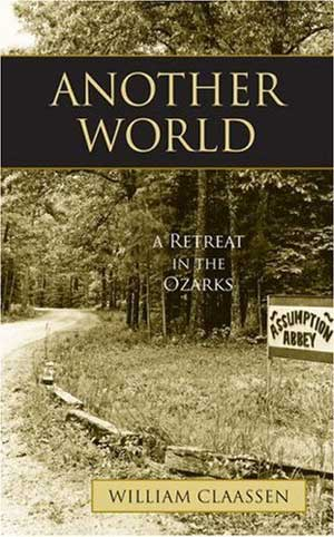 Cover of Another World: A Retreat in the Ozarks